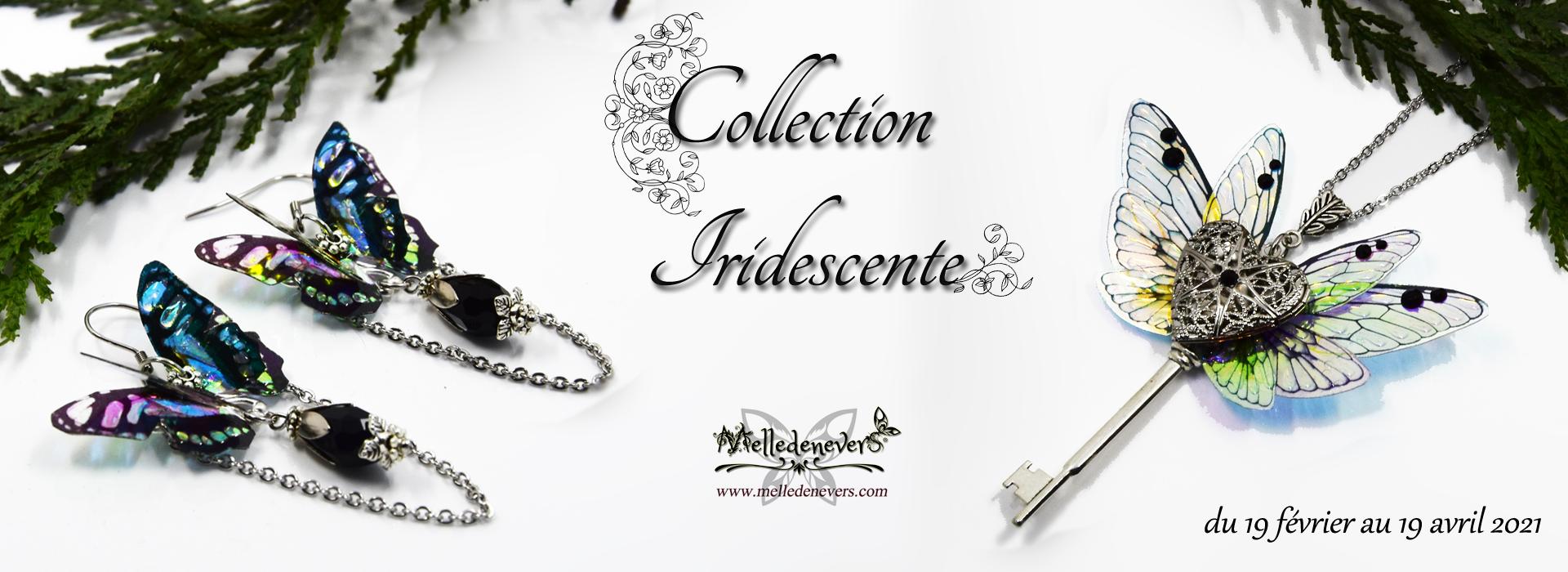 Collection Iridescente